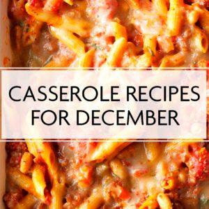 31 Casserole Recipes for December