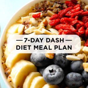 7-Day DASH Diet Meal Plan