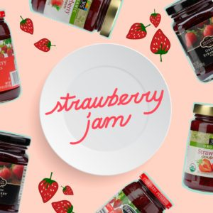 We Tried 11 Strawberry Jams to Find Our Test Kitchen's Best Loved Brand
