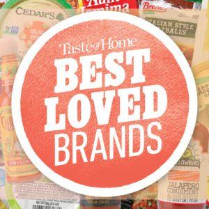Taste of Home&#8217;s <br>Best Loved Brands