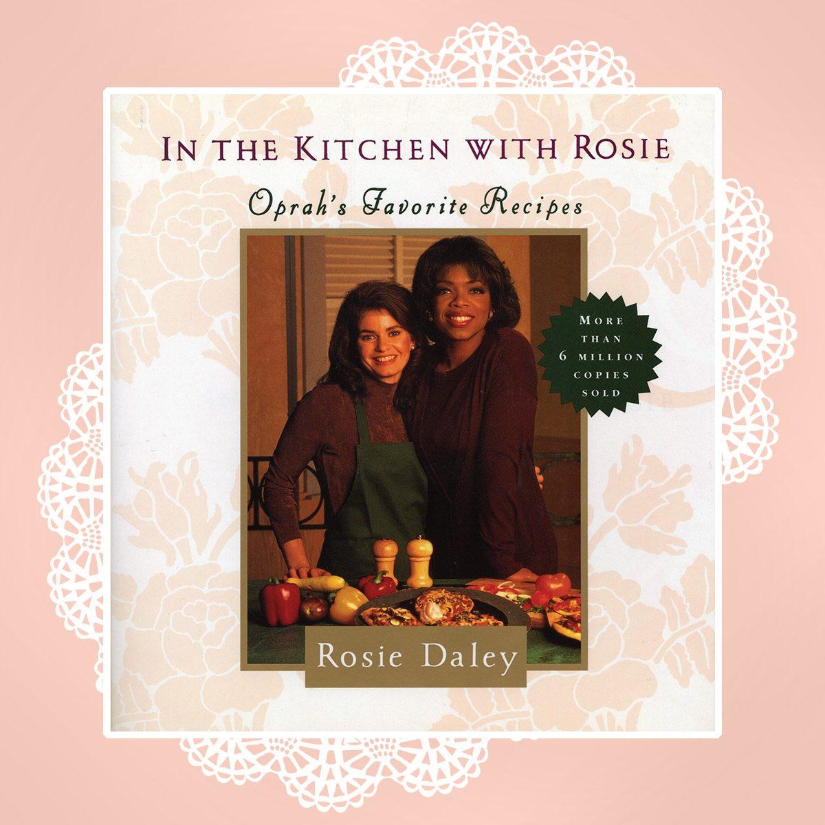 In The Kitchen With Rosie Oprah S Favorite Recipes