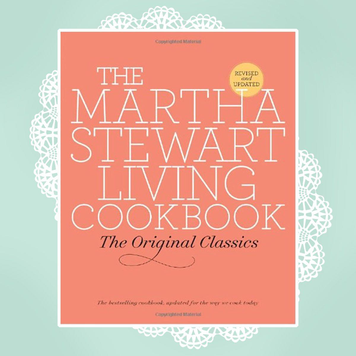 The Martha Stewart Living Cookbook- The Original Classics