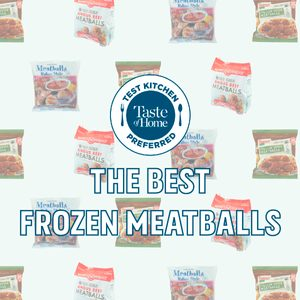 Our Pros Found the Best Frozen Meatballs You Can Buy
