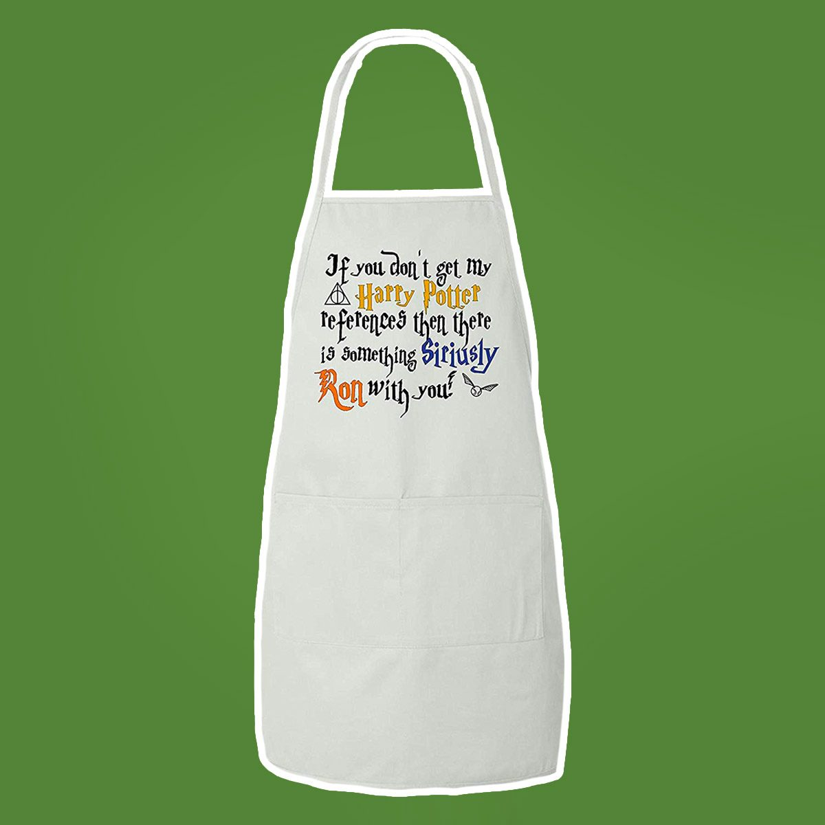 BeeGeeTees If You Don't Get My Wizard References Then There is Something Siriusly Ron with You Funny BBQ Apron