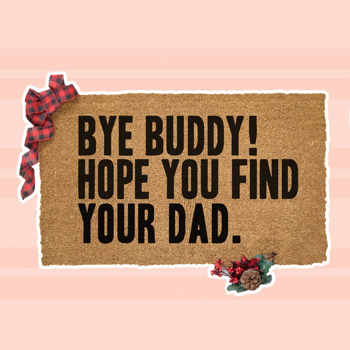 Bye Buddy I Hope You Find Your Dad, Christmas Doormat