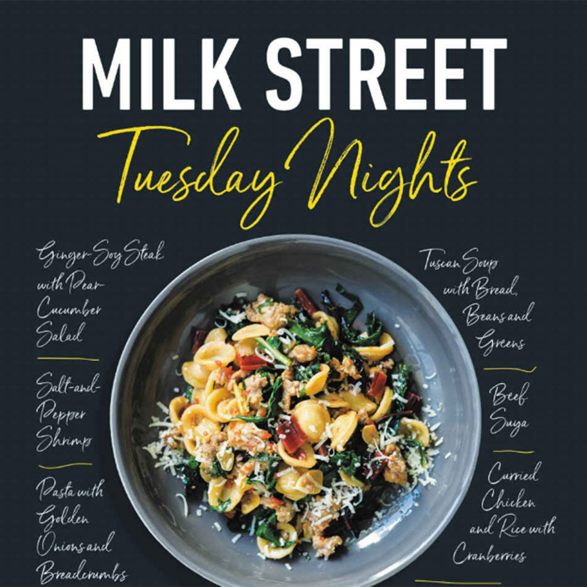 Milk Street: Tuesday Nights; by Christopher Kimball