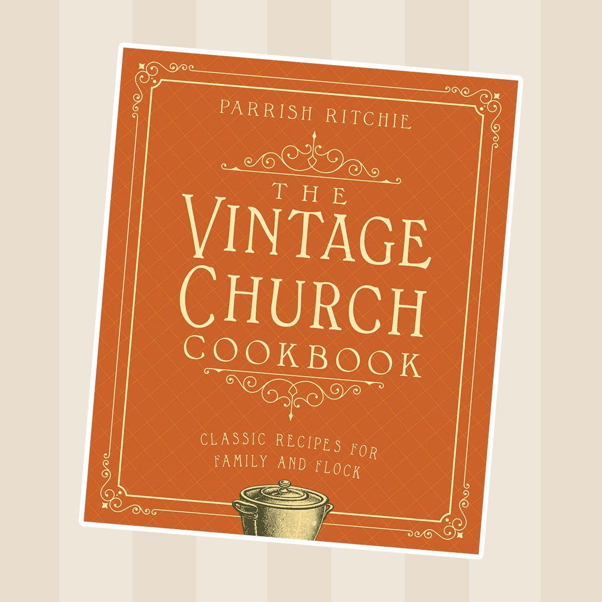 The Vintage Church Cookbook