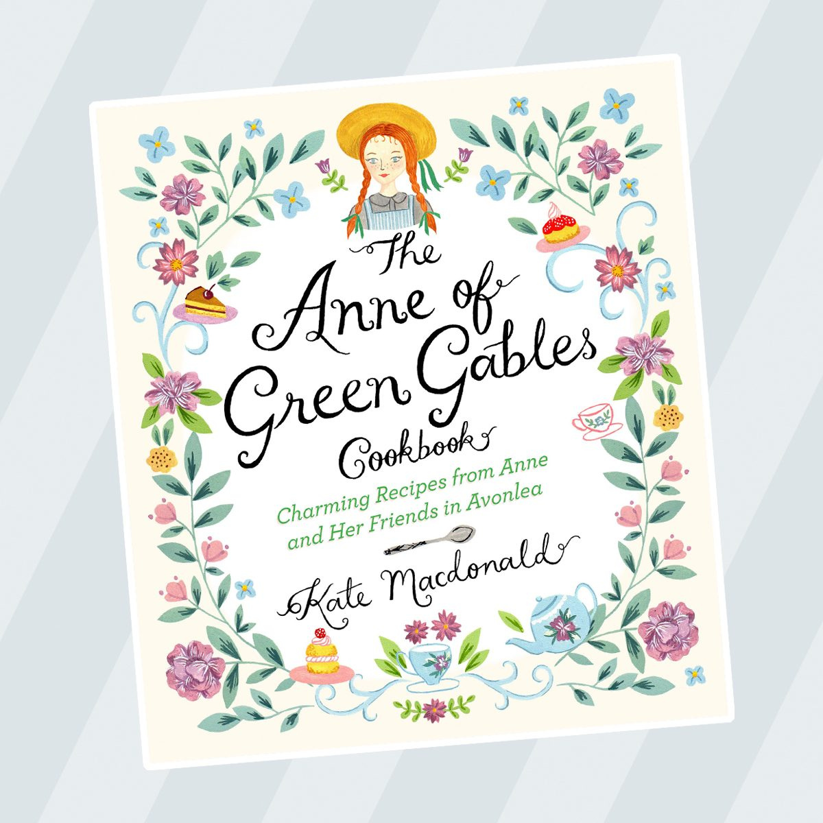 The Anne of Green Gables Cookbook: Charming Recipes from Anne and Her Friends in Avonlea Hardcover – September 19, 2017