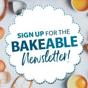 Bakeable Newsletter Signup