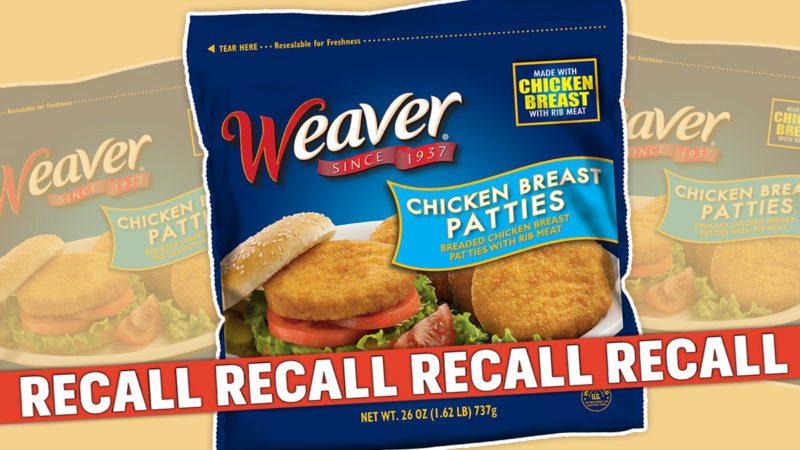 weaver chicken patty recall