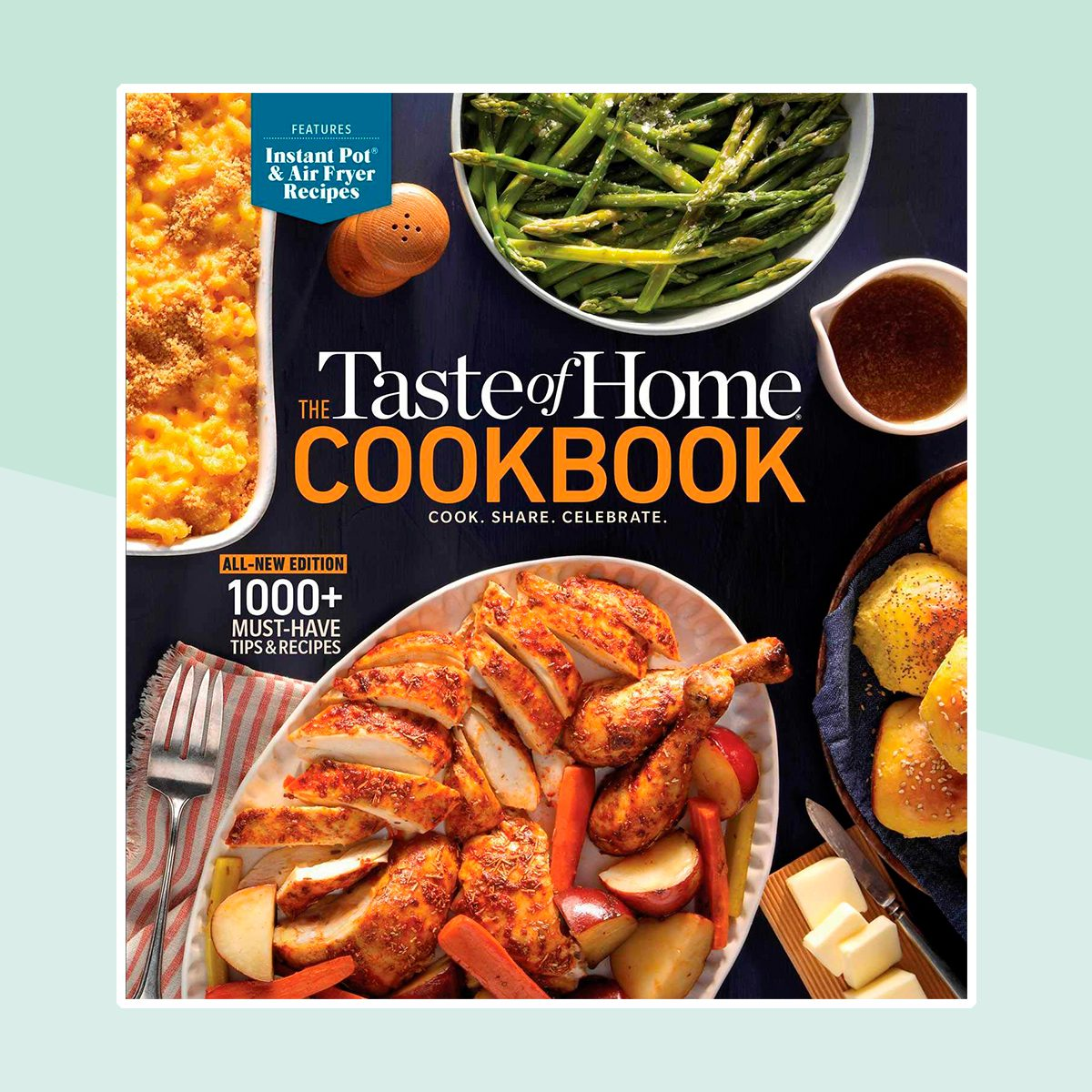 The Taste of Home Cookbook, 5th Edition: Cook. Share. Celebrate