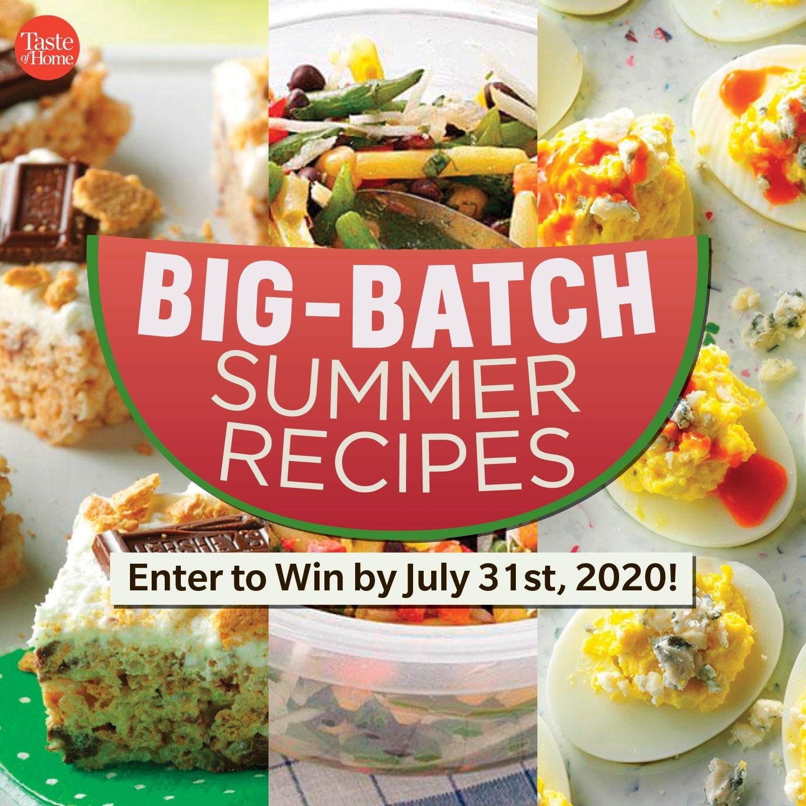 big batch summer recipes