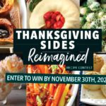 Thanksgiving Sides Reimagined Recipe Contest