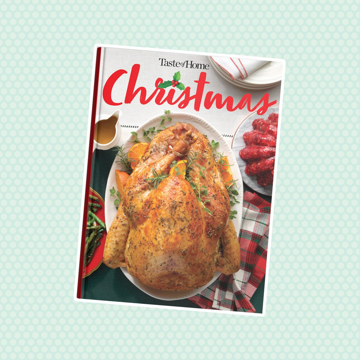 Taste Of Home Christmas 2020 Cookbook 10 Christmas Cookbooks to Add to Your Collection