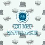 The Best Waffle Maker for Sunday Brunch