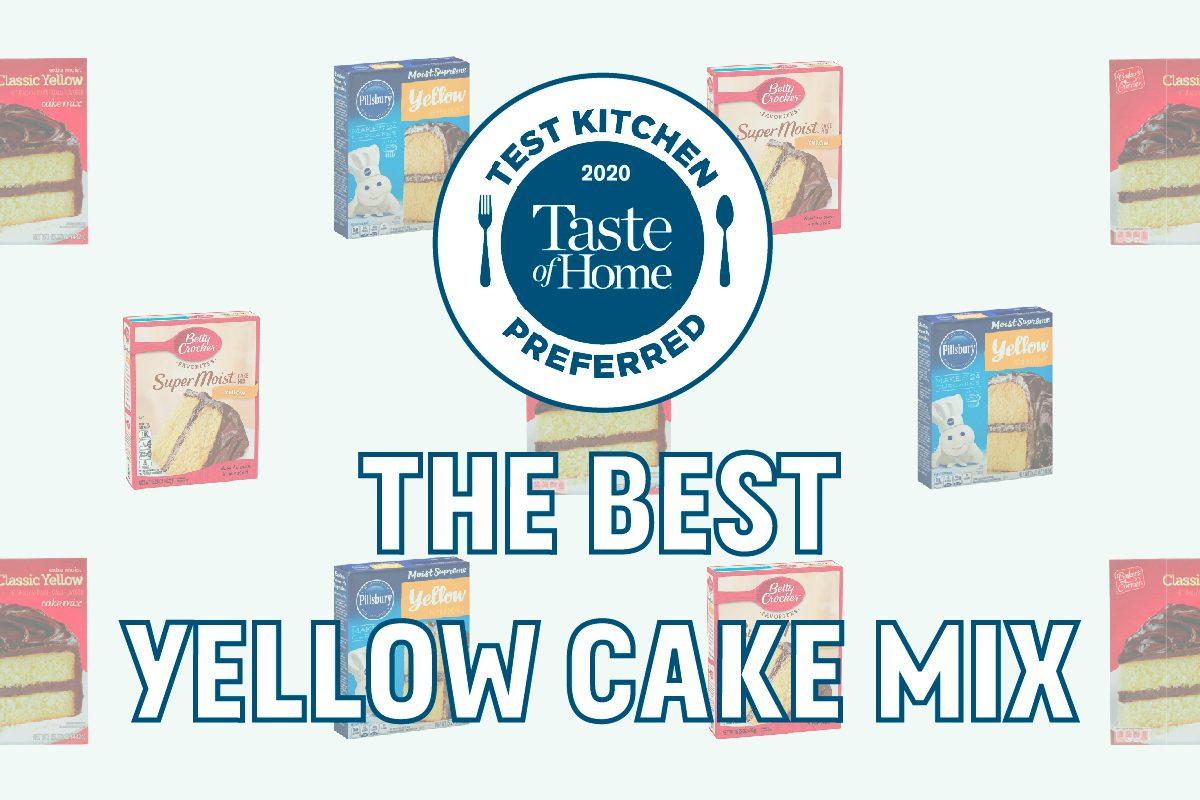 Test Kitchen Preferred The Best Yellow Cake Mix crop