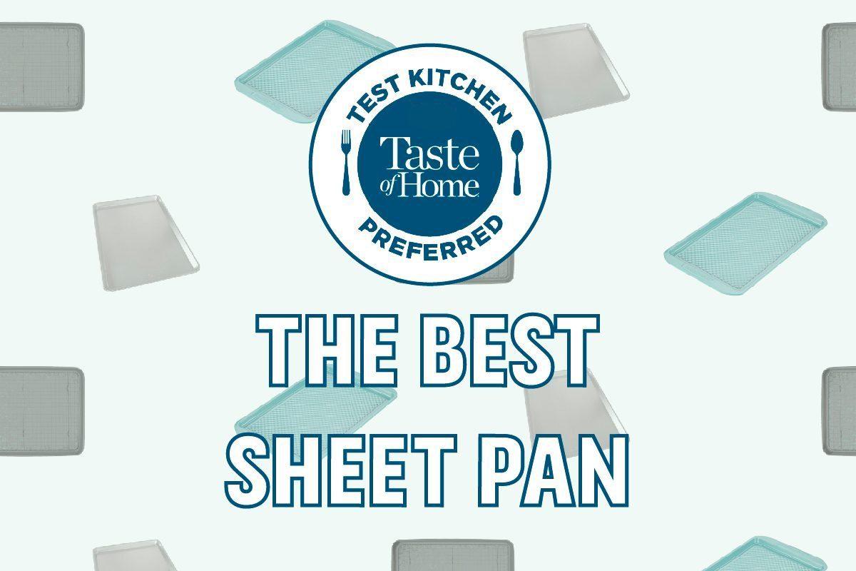 Test Kitchen Preferred the best sheet pan