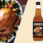 You Can Now Buy Jones Thanksgiving Soda That Tastes Like Turkey & Gravy